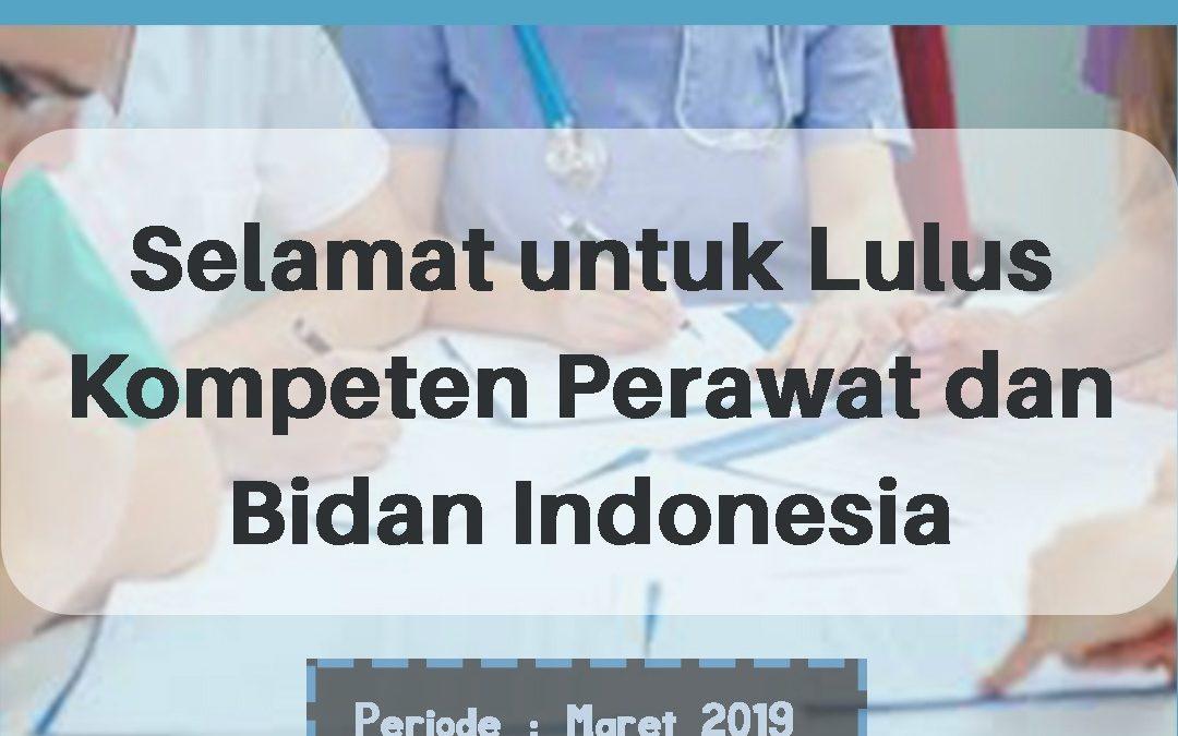 HASIL PENGUMUMAN LULUS UJIAN KOMPETENSI PERAWAT DAN BIDAN INDONESIA PERIODE MARET 2019